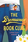 The Bromance Book Club (Bromance Book Club, #1) by Lyssa Kay Adams audiobook