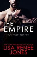 The Empire  (Filthy Trilogy, #3)