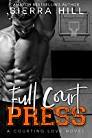Full Court Press (Courting Love #1)
