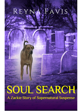 Soul Search (A Zackie Story of Supernatural Suspense, #1)