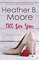 All For You (Pine Valley #8)