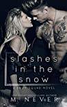 Slashes in the Snow (Baum Squad #1)