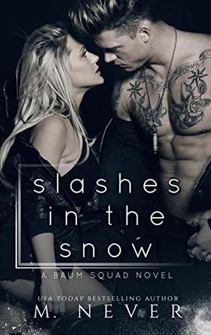 Slashes in the Snow : A Baum Squad novel