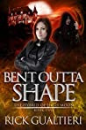 Bent Outta Shape (The Hybrid of High Moon #2)