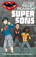 Super Sons: The Polarshield Project (Super Sons (DC Zoom))