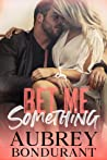 Bet Me Something (Something, #3)