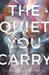 Book cover for The Quiet You Carry