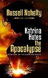 Katrina Hates the...
