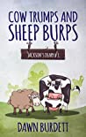 Cow Trumps and Sheep Burps