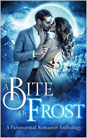A Bite of Frost: Paranormal Anthology