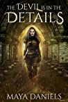 The Devil is in the Details (The Broken Halos series Book 1)