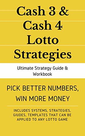 Master Cash 3 Lottery & Cash 4 Guide & Workbook: Systems
