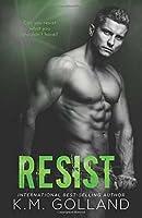 Resist (Wild Nights)
