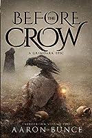 Before the Crow: A Grimdark Epic