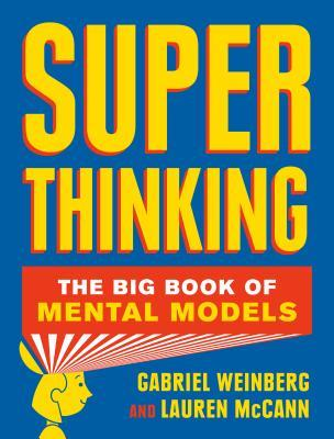 Super Thinking - Gabriel Weinberg