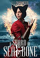 A Shard of Sea & Bone