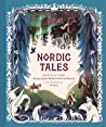 Nordic Tales: Folktales from Norway, Sweden, Finland, Iceland, and Denmark