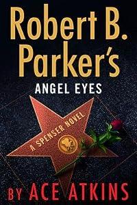 Angel Eyes (Spenser, #47)