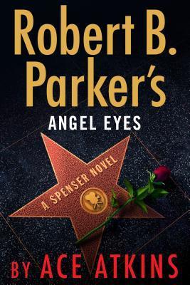 Robert B. Parker's Angel Eyes (Spenser, #47)