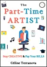 The Part-Time Artist: Stay Creative & Pay Your Bills