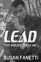 Lead (Brazen Bulls MC, #8)