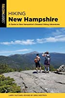 Hiking New Hampshire: A Guide to New Hampshire's Greatest Hiking Adventures