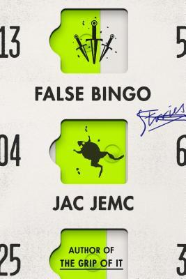 False Bingo by Jac Jemc