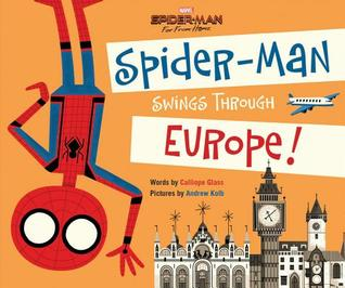 Spider-Man: Far From Home: Spider-Man Swings Through Europe! by