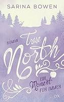 True North: Ein Moment für immer (Vermont #5)