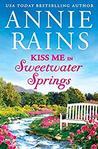 Kiss Me in Sweetwater Springs (Sweetwater Springs #2.5)