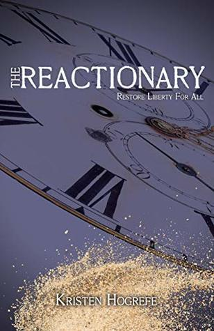 The Reactionary (The Rogues, #3)