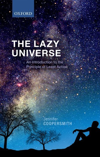 The-lazy-universe-An-introduction-to-the-principle-of-least-action