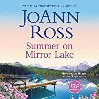 Summer on Mirror Lake: Includes Bonus Story Once Upon a Wedding