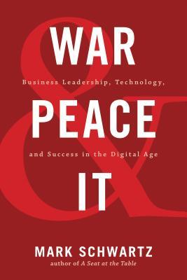 War and Peace and It by Mark Schwartz