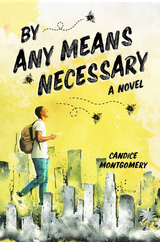 By Any Means Necessary by Candice Montgomery
