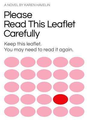 Please Read This Leaflet Carefully: Keep This Leaflet  You