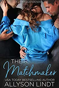Their Matchmaker (Two Plus One #2)