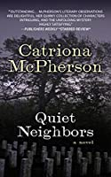 Quiet Neighbors
