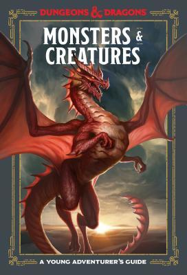 Monsters & Creatures (Dungeons & Dragons Young Adventurer's Guide)