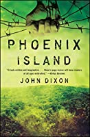 Phoenix Island (Phoenix Island, #1)
