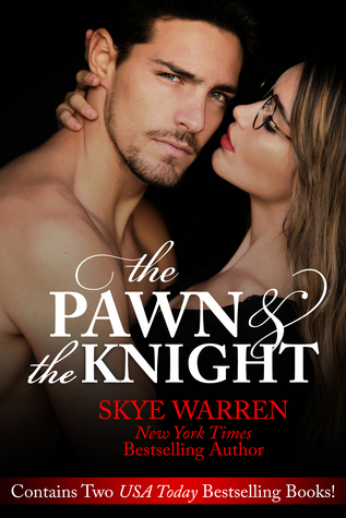 The Pawn and the Knight by Skye Warren