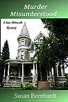 Murder Misunderstood (A Kay Driscoll Mystery #5)