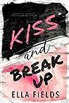 Kiss and Break Up (Magnolia Cove, #1)