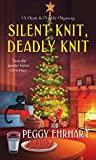 Silent Knit, Deadly Knit (A Knit & Nibble Mystery #4)