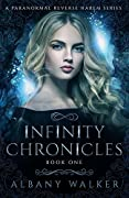 Infinity Chronicles (Infinity Chronicles #1)
