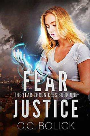 Fear Justice (The Fear Chronicles, #1)