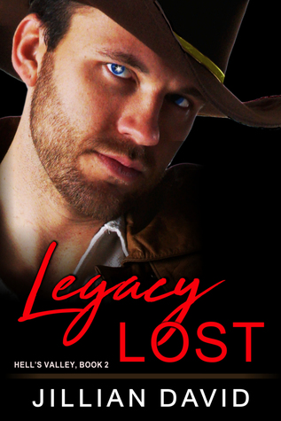 Legacy Lost (Cowboys of Copper River, #2)