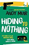Hiding to Nothing (Lachie Munro, #2)