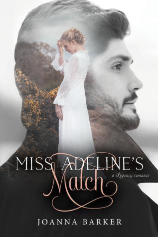 Miss Adeline's Match