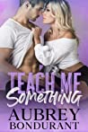 Teach Me Something (Something, #4)
